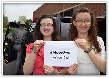 The Move Over law protects our families and friends. Help get them home safely by following the law.